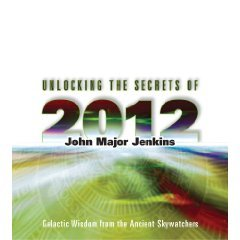 Price comparison product image Unlocking the Secrets of 2012 - Galactic Wisdom From the Ancient Skywatchers (3 Cd Set)