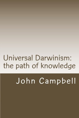 (Universal Darwinism: The path of knowledge)