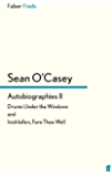 Autobiographies II: Drums Under the Windows and Inishfallen, Fare Thee Well (Sean O'Casey autobiography Book 2)