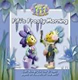 "Fifis Frosty Morning: Read-to-Me Storybook ( "" Fifi and the Flowertots "" )"
