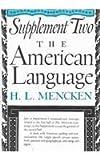 American Language, H. L. Mencken, 0394400771