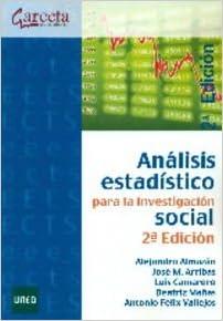 Análisis estadístico para la investigación social. 2ª ...