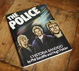 The Police: L'Historia Bandido