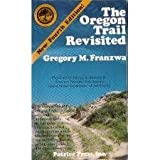 Oregon Trail Revisited, Gregory M. Franzwa, 0935284575