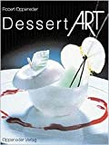Dessert Art (English and German Edition)