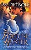 The Fortune Hunter, Jasmine Haynes, 0425231003