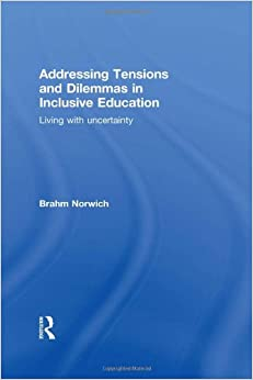 Book Addressing Tensions and Dilemmas in Inclusive Education: Living with uncertainty