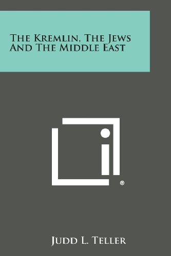 The Kremlin, the Jews and the Middle East