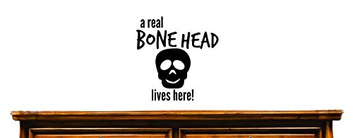 18 x 18 Color Wall Art Size 18 x 18 Design with Vinyl US V JER 3613 3 Top Selling Decals A Real Bone head Lives Here Black