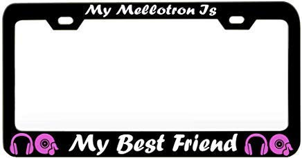 Teisyouhu My Mellotron is My Best Friend Music Instrument Novelty Humor Chrome Aluminum License Tag Frame Vehicles License Cover Holder for Front Back Auto Tag ()