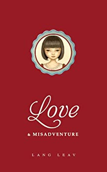 Love & Misadventure by [Leav, Lang]