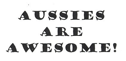 """Dog Rubber Stamps - Aussies Are Awesome-9C Size: 2"""" Wide X 3/4"""" Tall"""