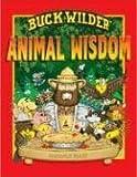 Buck Wilder's Animal Wisdom, Tim Smith, 1934133027