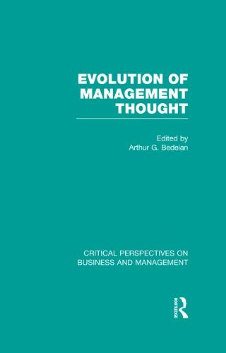 Evolution of Management Thought (Critical Perspectives on Business and Management)