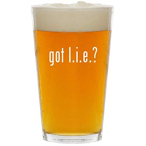 got l.i.e.? - Glass 16oz Beer ()