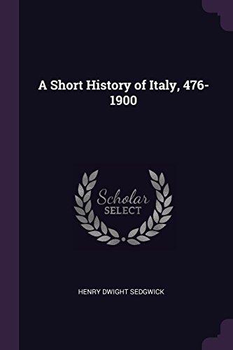 A Short History of Italy, 476-1900