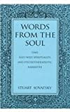 Words from the Soul : Time, East/West Spirituality, and Psychotherapeutic Narrative, Sovatsky, Stuart, 0791439496