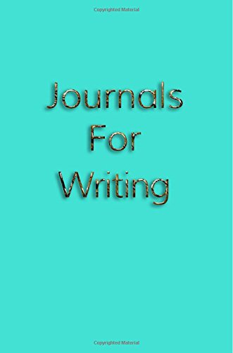 Journals For Writing: 6 x 9, 108 Lined Pages (diary, notebook, journal)