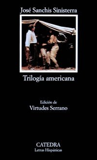 Trilogia americana (COLECCION LETRAS HISPANICAS) (Letras hispanicas/ Hispanic Writings) (Spanish Edition)