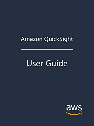 Amazon QuickSight: User Guide