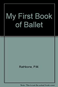 Hardcover My First Book of Ballet Book