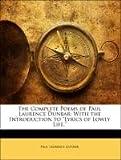 The Complete Poems of Paul Laurence Dunbar, Paul Laurence Dunbar, 1142157075