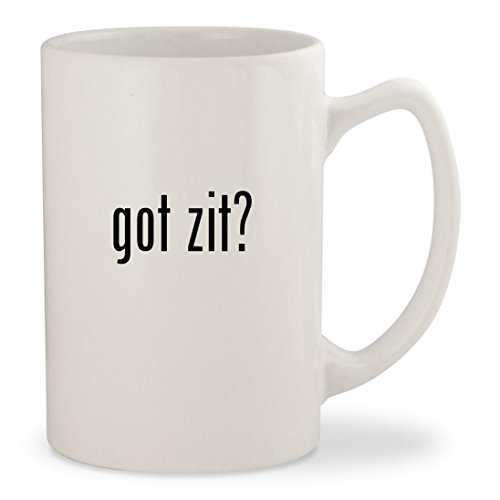 got zit? - White 14oz Ceramic Statesman Coffee Mug Cup