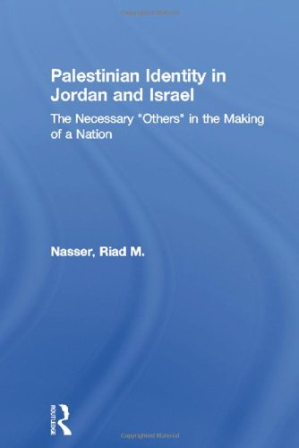 Palestinian Identity in Jordan and Israel: The Necessary