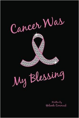 Cancer was my blessing yolanda commack keith hayden cancer was my blessing yolanda commack keith hayden 9780985541002 amazon books negle Choice Image