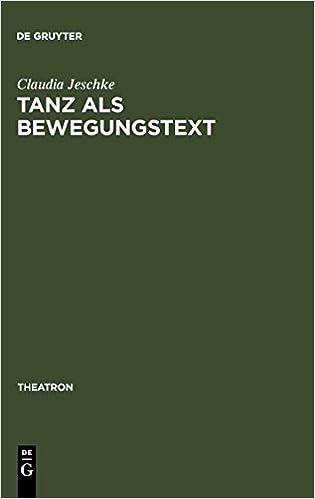 Tanz als BewegungsText: Analysen zum Verhältnis von Tanztheater und ...