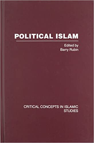 Political Islam (Critical Concepts in Islamic Studies