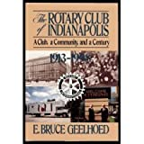 The Rotary Club of Indianapolis, E. Bruce Geelhoed, 1578600499