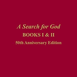 A Search for God, Books 1 & 2 Audiobook