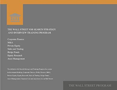 The Wall Street Job Search Strategy and Interview Training Program