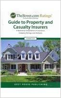 TheStreet.com Ratings' Guide to Property and Casualty Insurers Summer 2009: A Quarterly Compilation of Insurance Company Ratings and Analyses (Weiss Ratings Guide to Property & Casualty Insurers)