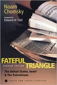 - Fateful Triangle Publisher: South End Press; 2 Upd Sub edition