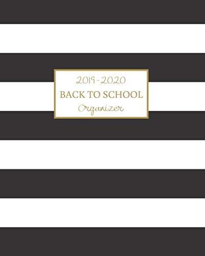 Back to School: 2019-2020 School Year Organizer/Planner with Supply Checklist, Calendar, Password Log and More Black and White Stripes