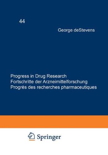 Progress in Drug Research / Fortschritte der Arzneimittelforschung / Progrès des recherches pharmaceutiques (v. 44)