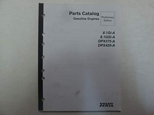 (Volvo Penta Gasoline Engines 8.1Gi-A 8.1GSi-A DPX375-A DPX420-A Parts Catalog***)