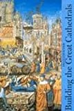 img - for Building the Great Cathedrals (Abradale Books) book / textbook / text book