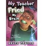 My Teacher Fried My Brains (My Teacher (PB))