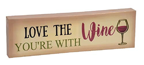 - A&T Designs Love The Wine You're with - Sassy Decorative Plaque Sign Wall Art - 12 in (Cream)