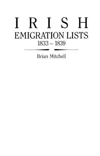 Irish Emigration Lists, 1833-1839
