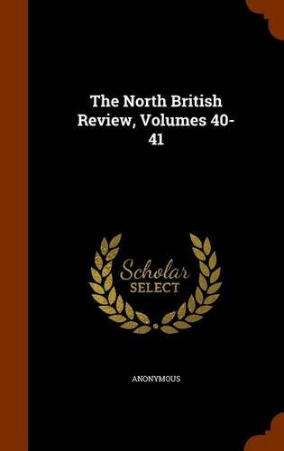The North British Review, Volumes 40-41 ebook