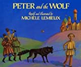 Peter and the Wolf, Michele Lemieux, 0688098460