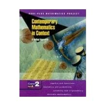 Contemporary Mathematics in Context: A Unified Approach, Course 2, Part A, Student Edition