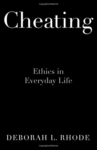 Cheating: Ethics in Everyday Life by Oxford University Press