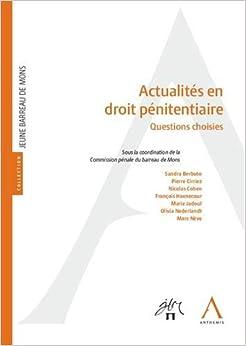 Book's Cover of Actualités en droit pénitentiaire : Questions choisies (Français) Broché – 16 juillet 2019
