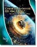 Could an Asteroid Hit the Earth?, Rosalind Mist, 1403477167