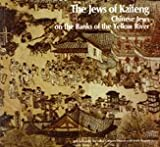 img - for The Jews of Kaifeng: Chinese Jews on the Banks of the Yellow River book / textbook / text book